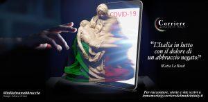 COVID -19 LANCIATA LA CAMPAGNA #ITALIAINUNABBRACCIO